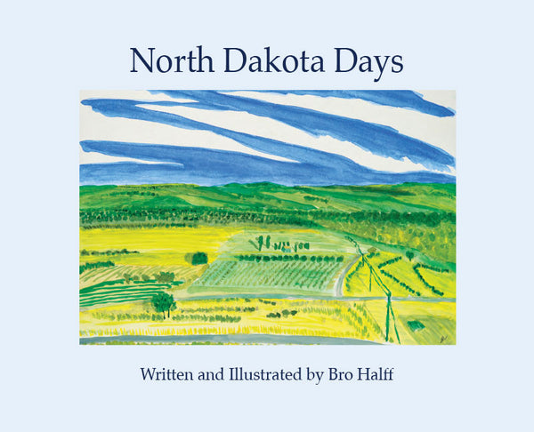 North Dakota Days