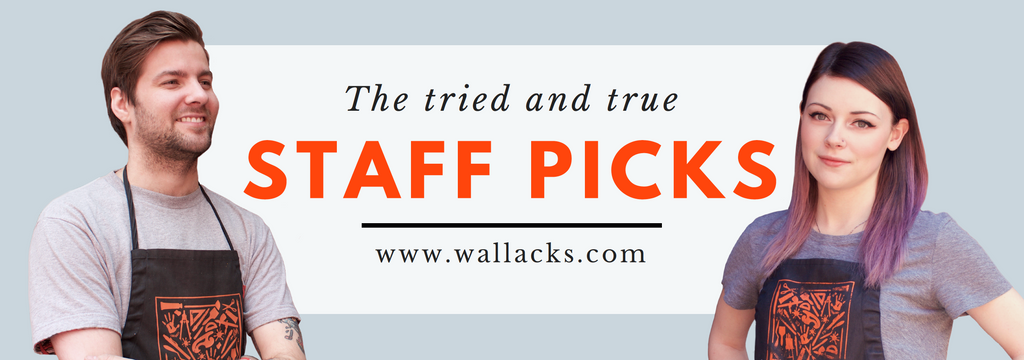 Wallack's Staff Picks