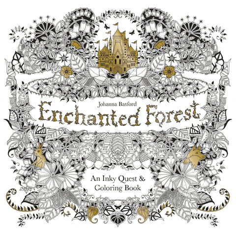 Enchanted Forest: An Inky Quest and Colouring