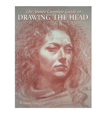 Artist's Complete Guide to Drawing the Head