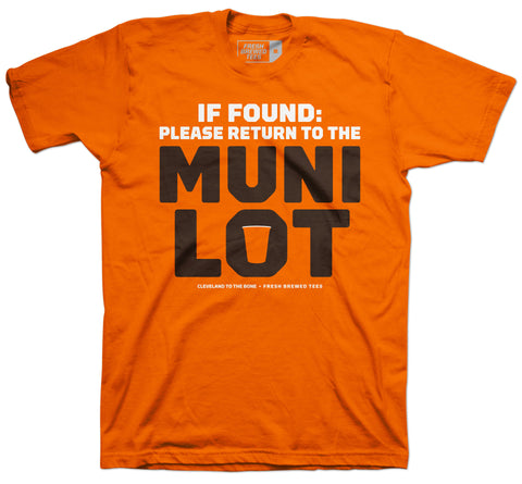 If Found Please Return to the Muni Lot T-Shirt