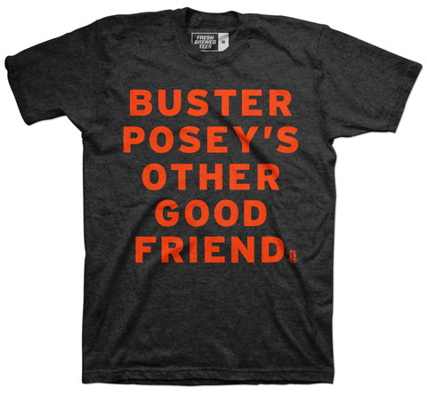 Buster Posey's Other Good Friend Charcoal T-Shirt