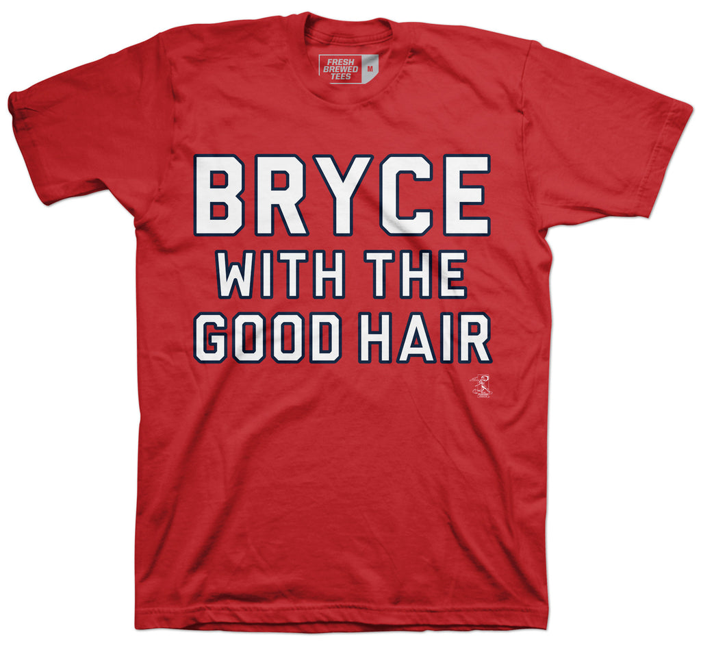 Bryce Harper with the Good Hair T-Shirt