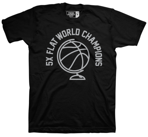 5X Flat World Champions T-shirt