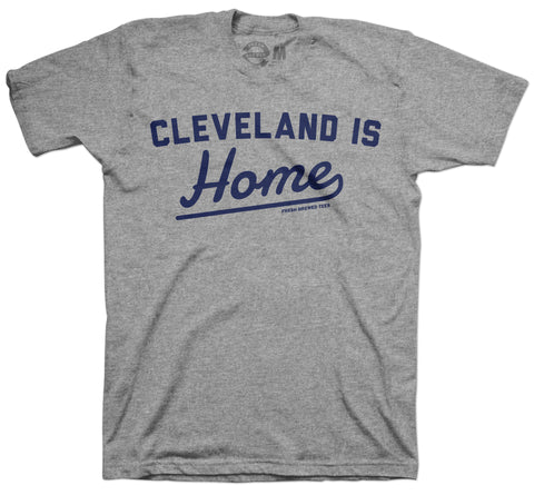 Cleveland is Home T-Shirt