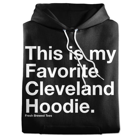 This Is My Favorite Cleveland Hoodie