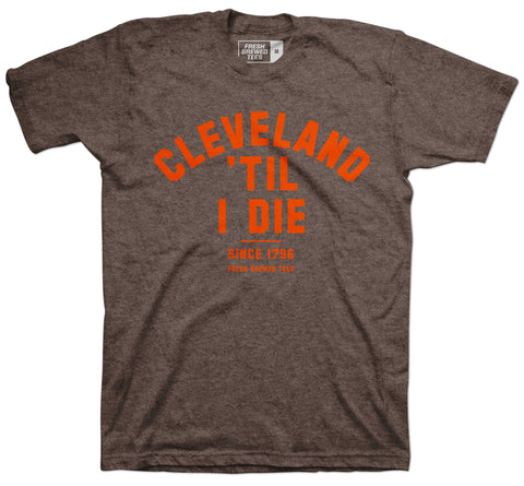 Cleveland 'Til I Die Heather Brown T-Shirt