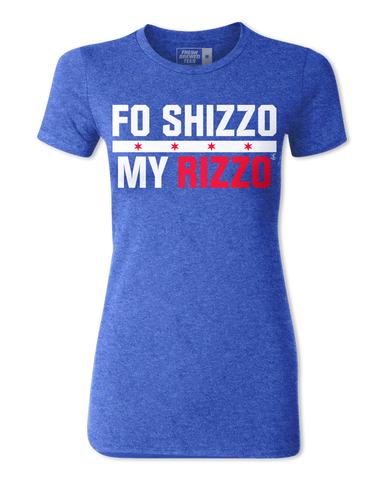 Anthony Rizzo Fo Shizzo Ladies T-shirt