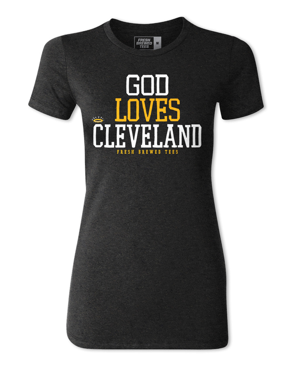 God Loves Cleveland Charcoal Ladies T-Shirt