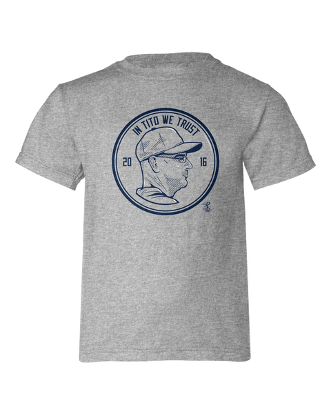 In Tito We Trust Terry Francona Youth T-shirt