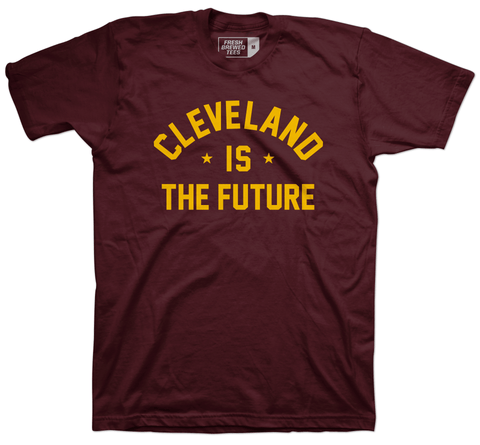 Cleveland is the Future Maroon T-shirt