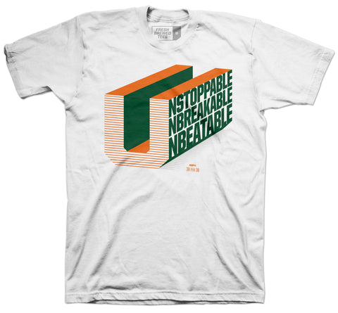 "The U ""Unstoppabe, Unbreakable, Unbeatable"" T-shirt"