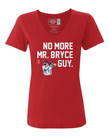 Bryce Harper No More Mr. Bryce Guy Ladies V-neck
