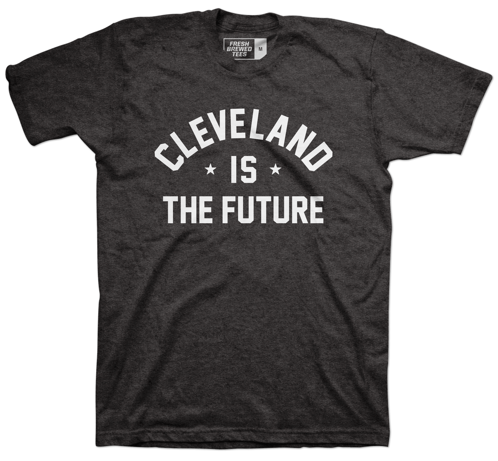 Cleveland is the Future Black T-shirt