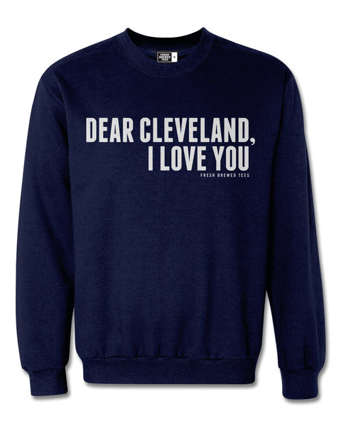 Dear Cleveland I Love You Navy Sweatshirt