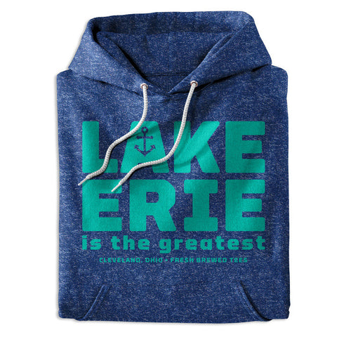 Lake Erie is the greatest Hoodie