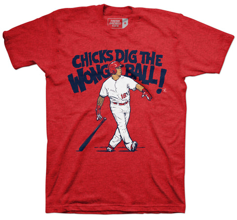 Kolten Wong Chicks Dig the Wong Ball T-shirt