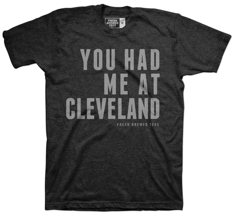 You Had Me At Cleveland Dark Grey T-shirt