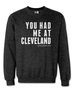 You Had Me at Cleveland Charcoal Heather Crewneck Sweatshirt
