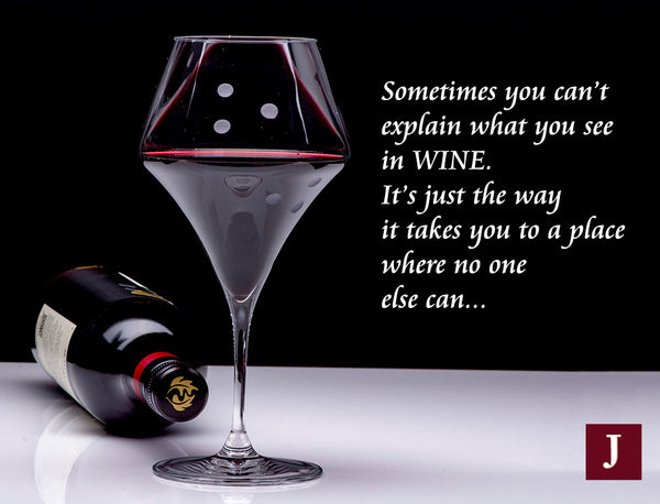 wine-quote-JuliannaGlass-sometimes-you-can't-explain-what-you-see-in-wine-it's-just-the-way-it-takes-you-to-a-place-where-no-one-else-can