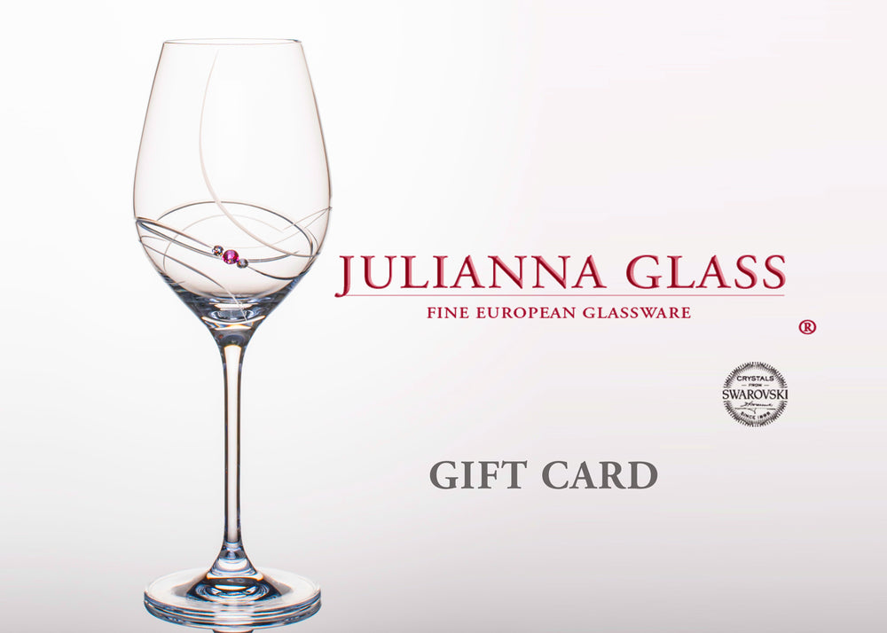 Gift card to purchase Julianna Glass. Exclusive handcrafted glasses with Swarovski crystals.