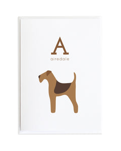 Alphadog Alphabet Series Airedale by Anne Green Design Copyright 2015