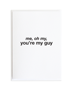 My Guy Just Because Greeting Card by Anne Green Design