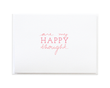 You Are My Happy Thought Card