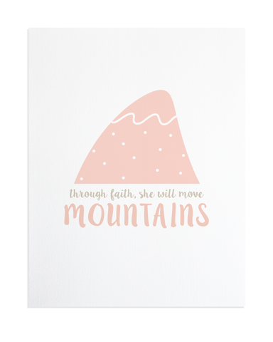 MOVE MOUNTAINS PRINT