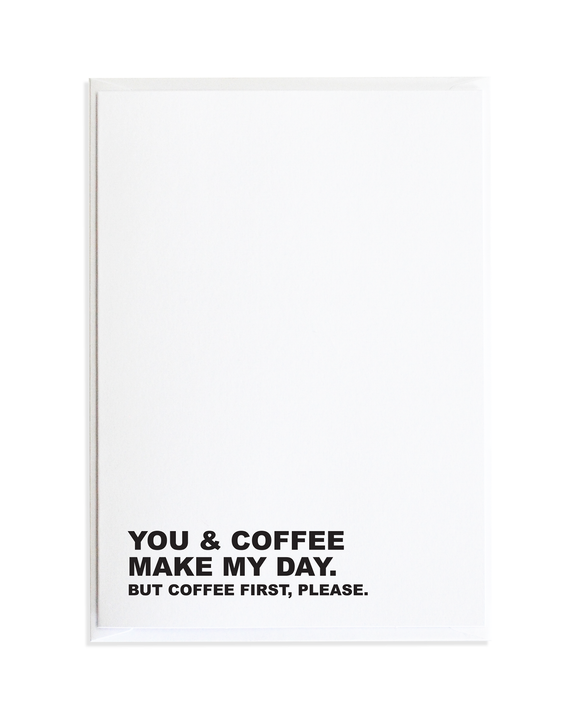 You Coffee Just Because Greeting Card by Anne Green Design