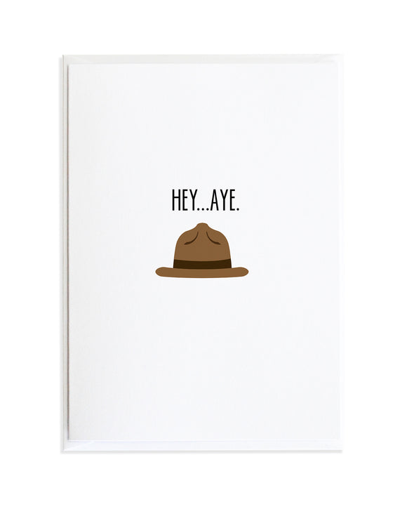 Hey...Aye Hat Card