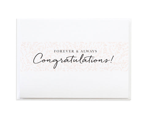 FOREVER AND ALWAYS CONGRATULATIONS CARD