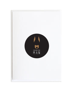 YOU'RE THE MAN - DOBERMAN DOG CARD
