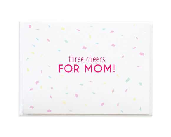 THREE CHEERS FOR MOM CARD