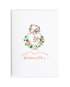 BRUNETTE HAIR FLOWER CROWN CARD