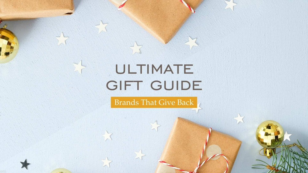 Your holiday gift guide for gifts that give back!