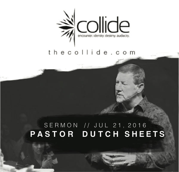Prophetic Word For This Season - The Collide Gathering - July '16