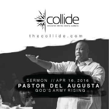 God's Army Rising - The Collide Gathering - April '16