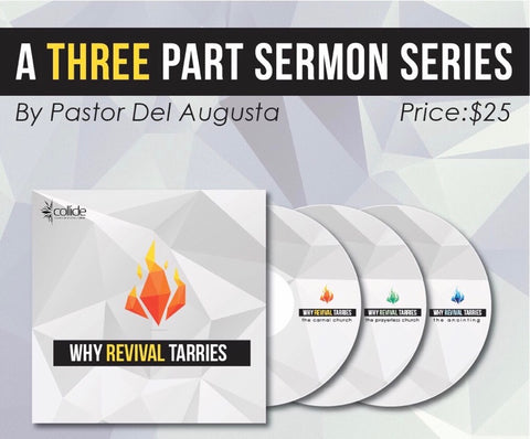 Why Revival Tarries - 3 Part Series