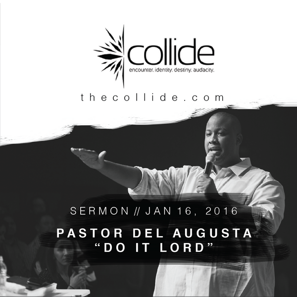 Do It Lord - The Collide Gathering - January '16 CD Audio