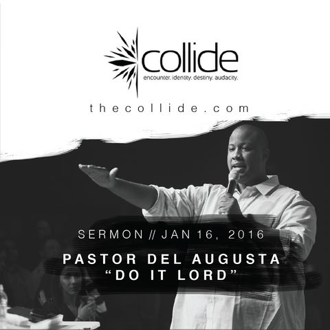 Do It Lord - The Collide Gathering - January '16