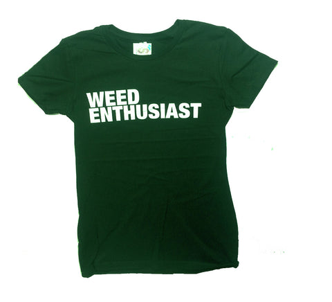 Weed Enthusiast - Green Novelty Shirt