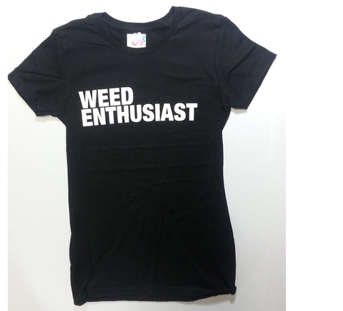 Weed Enthusiast - Black Novelty Girlie Shirt