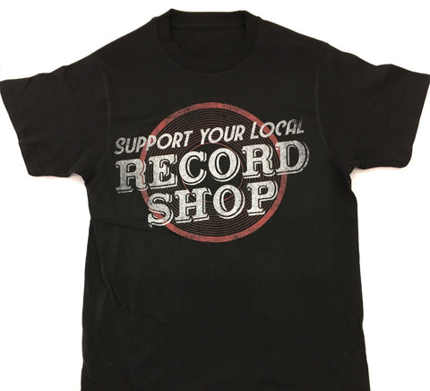 Support Your Local Record Shop - Black Novelty Shirt