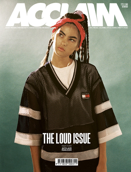 Acclaim Magazine 31 – The Loud Issue