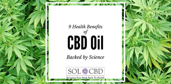 9 Health Benefits of CBD Oil Backed by Science