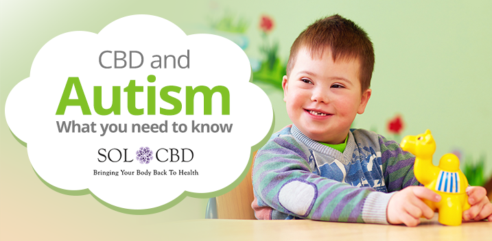 CBD and Autism: What You Need to Know