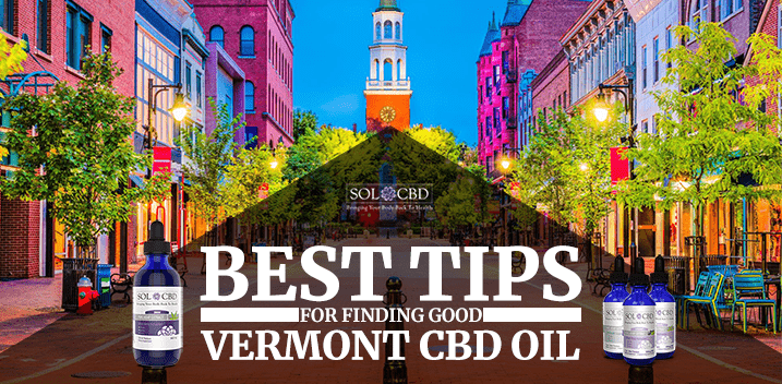 Vermont CBD Oil: How to Find the Highest Quality