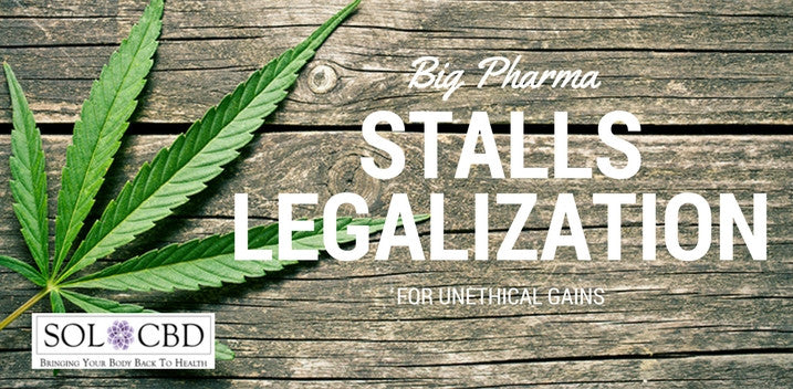 Big Pharma Blocking Legalization to Line their Own Pockets