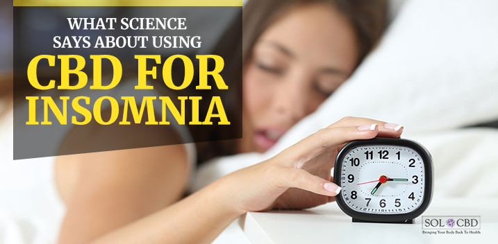 Using CBD For Insomnia: What You Need To Know